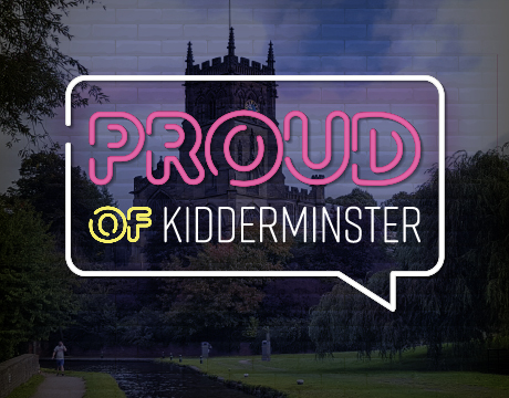 we are proud of kidderminster town